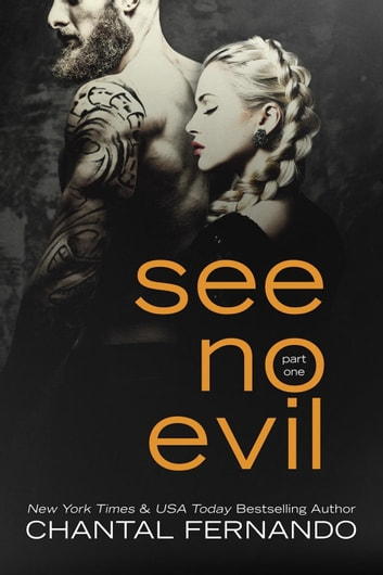 See No Evil Part 1 - See No Evil, #1 ebook by Chantal Fernando