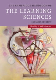 The Cambridge Handbook of the Learning Sciences ebook by R. Keith Sawyer