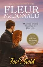 Fool's Gold ebook by Fleur McDonald