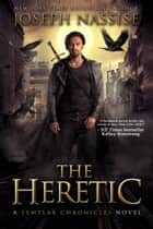 The Heretic ebook by Joseph Nassise