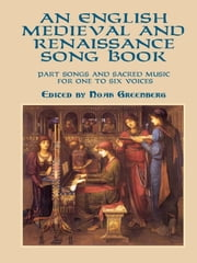 An English Medieval and Renaissance Song Book ebook by
