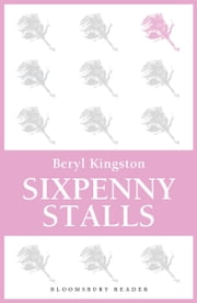 Sixpenny Stalls ebook by Beryl Kingston