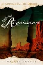 Renaissance ebook by Maggie McPhee