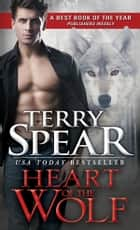 Heart of the Wolf 電子書 by Terry Spear