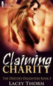 Claiming Charity ebook by Lacey Thorn