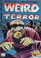 The Weird Terror Comic - Ghostly Tales ebook by Comic Media