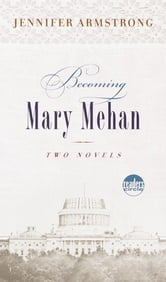 Becoming Mary Mehan ebook by Jennifer Armstrong