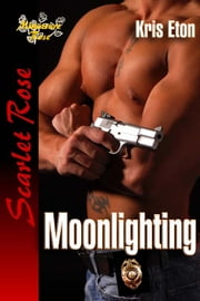 Moonlighting ebook by Kris Eton