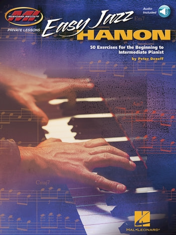Easy Jazz Hanon - 50 Exercises for the Beginning to Intermediate Pianist ebook by Peter Deneff