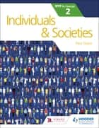 Individual and Societies for the IB MYP 2 ebook by Paul Grace