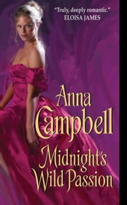 Midnight's Wild Passion ebook by Anna Campbell