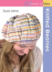 Knitted Beanies ebook by Susie Johns