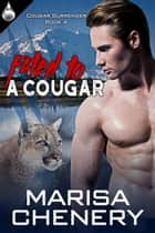 Fated to a Cougar 電子書籍 Marisa Chenery