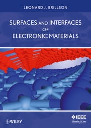 Surfaces and Interfaces of Electronic Materials ebook by Leonard J. Brillson