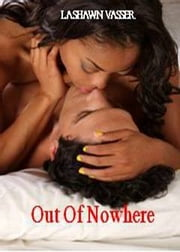 Out of Nowhere ebook by LaShawn Vasser