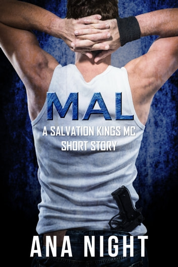Mal - A Salvation Kings MC Short Story ebook by Ana Night