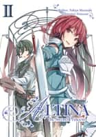Altina the Sword Princess: Volume 2 ebook by Yukiya Murasaki