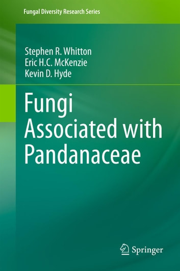 Fungi associated with pandanaceae ebook by stephen r whitton fungi associated with pandanaceae ebook by stephen r whittoneric hc mckenziekevin fandeluxe