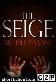 The Seige ebook by Michael Marano
