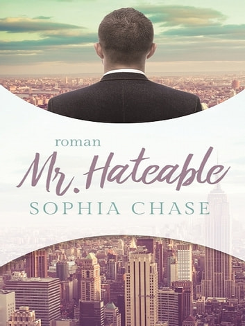Mr. Hateable ebook by Sophia Chase