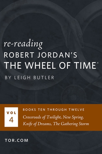 Wheel of Time Reread: Books 10-12 ebook by Leigh Butler