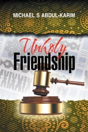 Unholy Friendship ebook by Michael Abdul-Karim