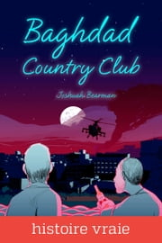 Baghdad Country Club ebook by Joshuah Bearman