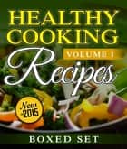 Healthy Cooking Recipes: Clean Eating Edition ebook by Speedy Publishing