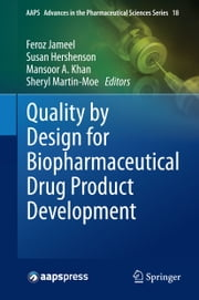 Quality by Design for Biopharmaceutical Drug Product Development ebook by Feroz Jameel,Susan Hershenson,Mansoor A. Khan,Sheryl Martin-Moe