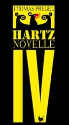 Hartznovelle ebook by Thomas Pregel