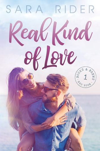 Real Kind of Love ebook by Sara Rider