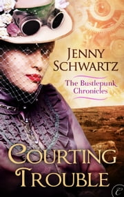 Courting Trouble ebook by Jenny Schwartz