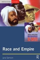 Race and Empire ebook by Jane Samson