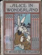 Alice's Adventures In Wonderland - FULLY ILLUSTRATED By MRS. J.C. GORHAM ebook by Lewis Carroll