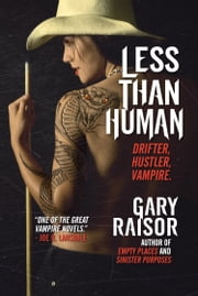 Less Than Human ebook by Gary Raisor