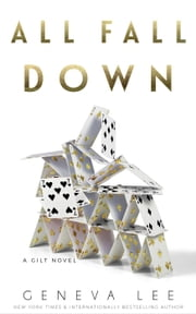 GILT: All Fall Down - Gilt Series ebook by Geneva Lee