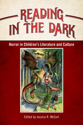Reading in the Dark - Horror in Children's Literature and Culture ebook by