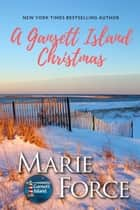 A Gansett Island Christmas - A Gansett Island Novella ebook by Marie Force