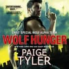 Wolf Hunger audiobook by Paige Tyler