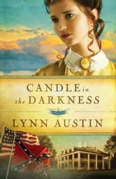 Candle in the Darkness (Refiner's Fire Book #1) ebook by Lynn Austin