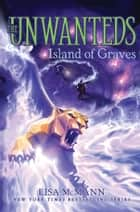 Island of Graves ekitaplar by Lisa McMann