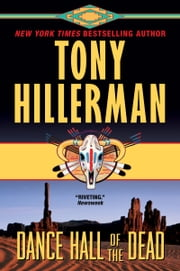 Dance Hall of the Dead ebook by Tony Hillerman