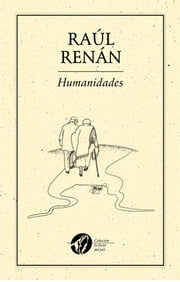Humanidades ebook by Raúl Renán
