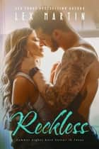 Reckless ebook by Lex Martin