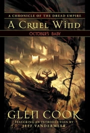 October's Baby - Book Two of A Cruel Wind ebook by Glenn Cook