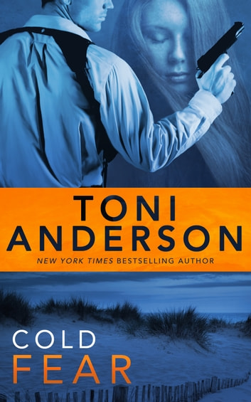 Cold Fear ebook by Toni Anderson