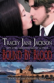 Bound by Blood ebook by Tracey Jane Jackson