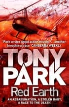 Red Earth ebook by Tony Park