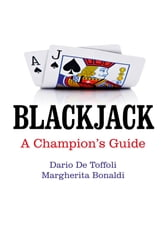 Blackjack - A Champion's Guide ebook by Dario De Toffoli,Margherita Bonaldi