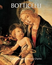 Botticelli ebook by Emile Gebhart,Victoria Charles